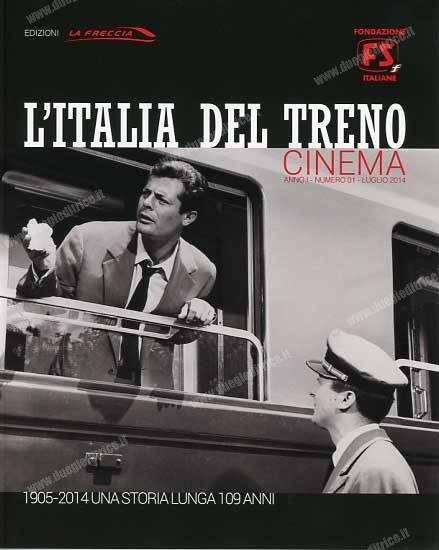 FondazioneFS-LItaliaInTreno-Cinema-wwwduegieditriceit-WEB
