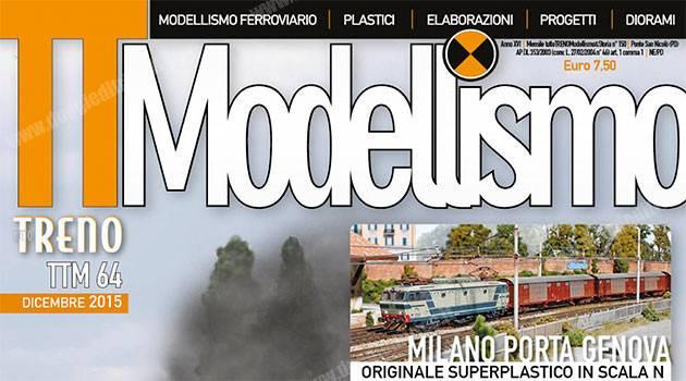 In edicola tuttoTRENO Modellismo n° 64 – dicembre 2015