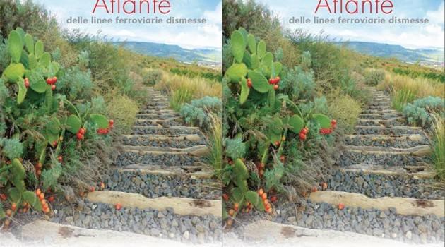 FS Italiane: presentato l'atlante delle ferrovie dismesse