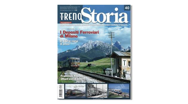 In edicola tuttoTRENO & Storia n° 40