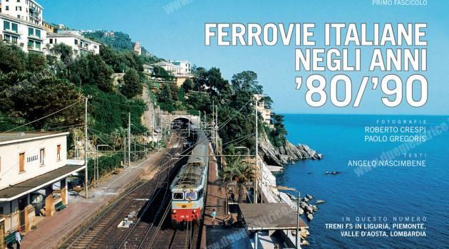 """In edicola e nel tuo punto vendita il primo fascicolo di """"Ferrovie italiane anni 80-90″"""