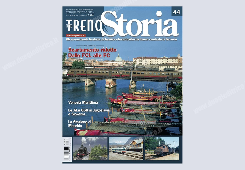 In edicola e nel tuo punto vendita tuttoTRENO & Storia n° 44