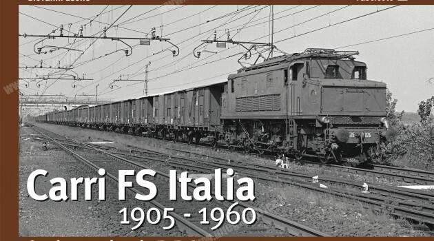 """Dal 10 gennaio in edicola il 1° fascicolo """"Carri FS Italia 1905-1960″"""