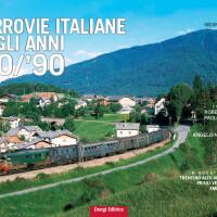"""Dal 6 maggio in edicola e nel tuo punto vendita il secondo fascicolo di """"Ferrovie italiane anni 80-90″"""