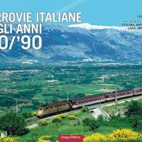 """Dal 7 ottobre in edicola e nel tuo punto vendita il terzo fascicolo di """"Ferrovie italiane anni 80-90″"""